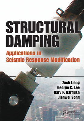 Structural Damping: Applications in Seismic Response Modification - Liang, Zach