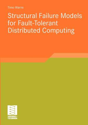 Structural Failure Models for Fault-Tolerant Distributed Computing - Warns, Timo