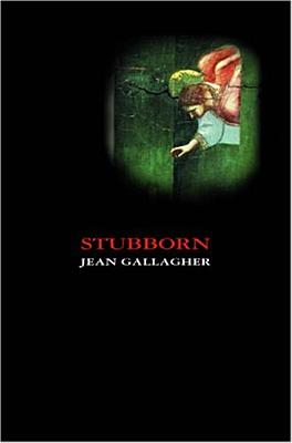 Stubborn - Gallagher, Jean, Ma, Fnp, RN