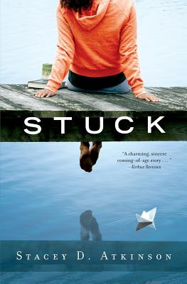 Stuck - Atkinson, Stacey D