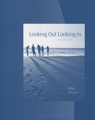 Student Activities Manual for Looking Out, Looking in - Adler, Ronald B, and Proctor, Russell F, II