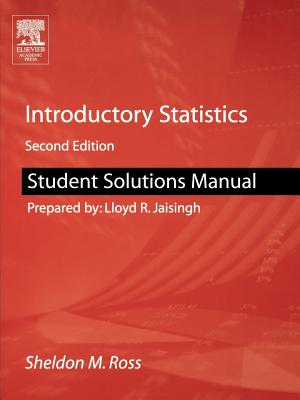 Student Solutions Manual for Introductory Statistics - Ross, Sheldon M