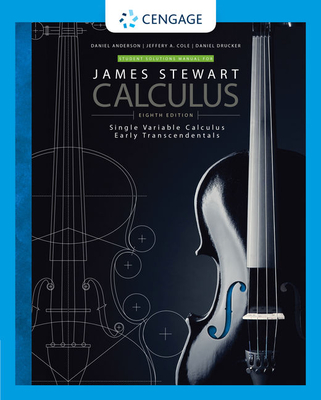 Student Solutions Manual for Stewart's Single Variable Calculus: Early Transcendentals, International Metric Edition, 8th - Stewart, James