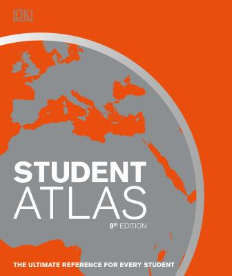 Student World Atlas, 9th Edition: The Ultimate Reference for Every Student - DK