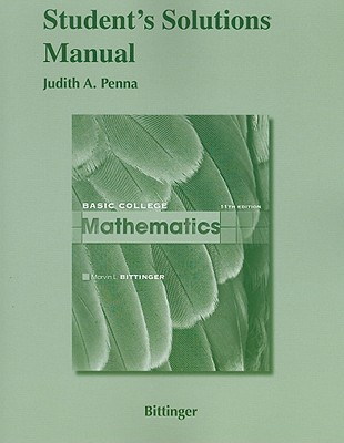 Student's Solutions Manual for Basic College Mathematics - Bittinger, Marvin L