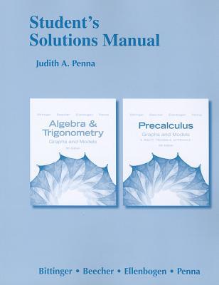 Student's Solutions Manual - Bittinger, Marvin L., and Beecher, Judith A., and Ellenbogen, David J.