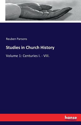 Studies in Church History - Parsons, Reuben