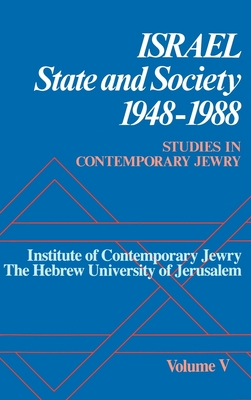 Studies in Contemporary Jewry: Volume V: Israel: State and Society, 1948-1988 - Medding, Peter y (Editor)
