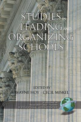 Studies in Leading and Organizing Schools (PB) - Hoy, Wayne K (Editor)
