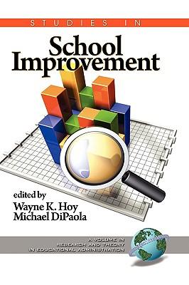 Studies in School Improvement (Hc) - Hoy, Wayne K (Editor), and Dipaola, Michael (Editor)