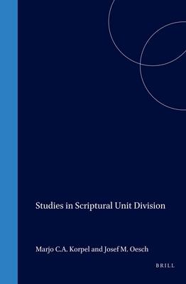 Studies in Scriptural Unit Division - Korpel, M C a (Editor)
