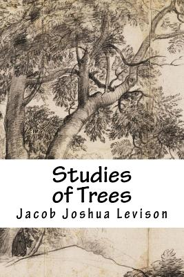 Studies of Trees - Levison, Jacob Joshua