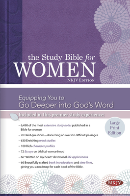 Study Bible for Women-NKJV-Large Print - Kelley Patterson, Dorothy