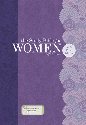 Study Bible for Women-NKJV-Large Print - Kelley Patterson, Dorothy, and Harrington Kelley, Rhonda, and Holman Bible Staff (Editor)