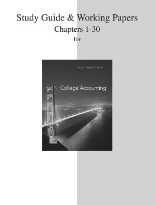 Study Guide and Working Papers for College Accounting (Chapters 1-30) - Price, John Ellis, and Haddock, M David, and Farina, Michael