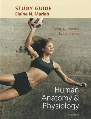 Study Guide for Human Anatomy & Physiology book by Elaine N. Marieb ...