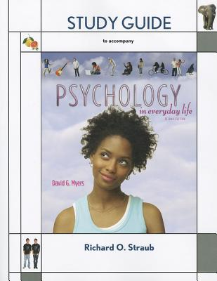 Study Guide for Psychology in Everyday Life - Myers, David G, PhD