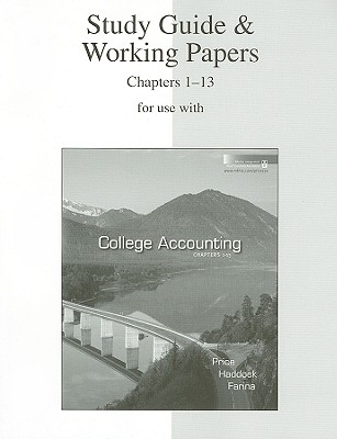 Study Guide & Working Papers for Use with College Accounting Chapters 1-13 - Price, John Ellis, and Haddock, M David, Jr., and Farina, Michael J