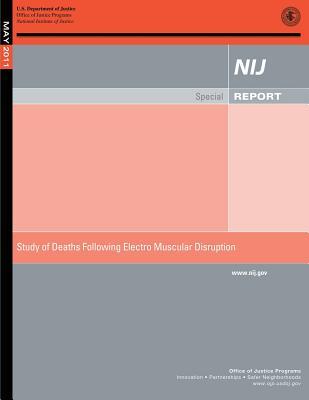 Study of Death Following Electro Muscular Disruption - Laub, John H