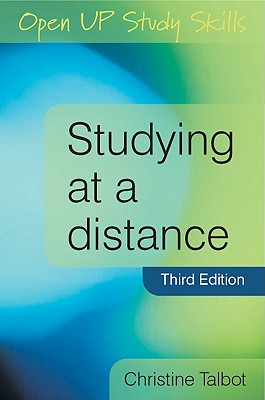 Studying at a Distance: A Guide for Students - Talbot, Christine, and Talbot Christine
