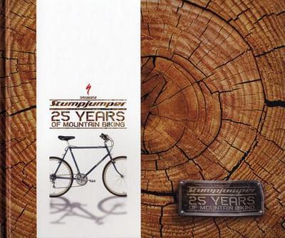 Stumpjumper: 25 Years of Mountain Biking - Riedy, Mark