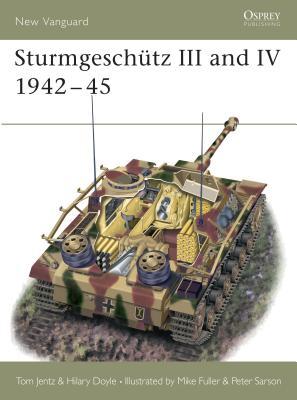 Sturmgeschutz III and IV 1942-45 - Jentz, Tom