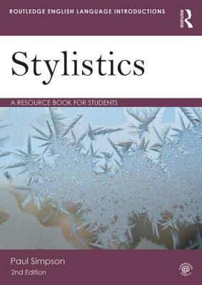 Stylistics: A Resource Book for Students - Simpson, Paul