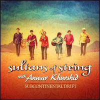 Subcontinental Drift - Sultans of String