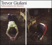 Subcontrario (In Stereo) - Trevor Giuliani