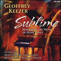 Sublime: Honoring the Music of Hank Jones - Geoff Keezer
