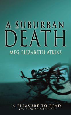 Suburban Death - Atkins, Meg Elizabeth
