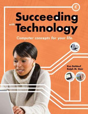 Succeeding with Technology - Baldauf, Kenneth