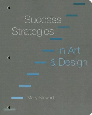 Success Strategies in Art & Design - Stewart, Mary