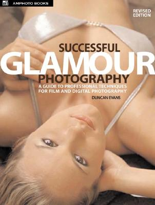 Successful Glamour Photography - Evans, Duncan