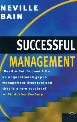 Successful Management - Bain, Neville