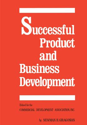 Successful Product and Business Development - Giragosian, Newman H