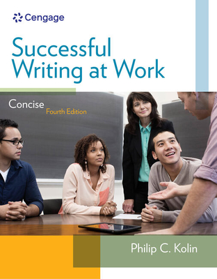 Successful Writing at Work: Concise Edition - Kolin, Philip C