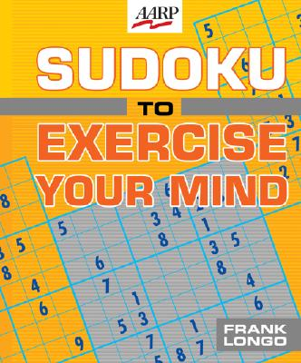 Sudoku to Exercise Your Mind - Longo, Frank