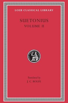 Suetonius: Volume 2 - Suetonius Tranquillus, C
