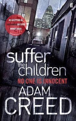 Suffer the Children - Creed, Adam