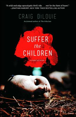 Suffer the Children - Dilouie, Craig