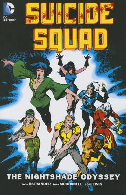 Suicide Squad Vol. 2 The Nightshade Odyssey - Ostrander, John