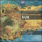 Suk: Asrael Symphony; A Summer's Tale
