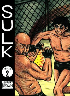 Sulk, Volume 2: Deadly Awesome - Brown, Jeffrey