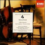 Sullivan: Cello Concerto; Irish Symphony; Overture di Ballo