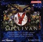 Sullivan: Symphony in E major 'Irish'; Overture In Memoriam; Suite from 'The Tempest'