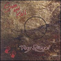 Sum and Kali - Ray Spiegel Ensemble