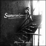 Sumerian Ceremonials: Florence + The Sphinx ? A Tribute to Florence + The Machine