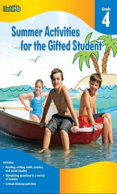 Summer Activities for the Gifted Student, Grade 4 - Hex, Kathleen