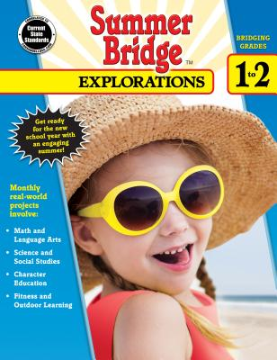 Summer Bridge Explorations, Grades 1 - 2 - Summer Bridge Activities (Compiled by)